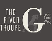The River Troupe Gospel