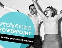 Perfecting PowerPoint Training Deck
