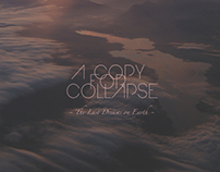 A COPY FOR COLLAPSE - The Last Dreams on Earth