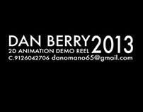 Dan Berry 2D Animation Demo Reel 2013