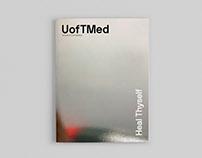 UofTMed —Heal Thyself