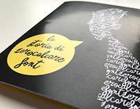 La storia di Zerocalcare Font. Editorial design