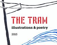 """The Tram"""