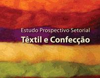 Estudo Prospectivo Têxtil e Confecção