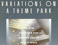 Variations on a Theme Park: The New American City and t
