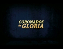 Documental Coronados de Gloria