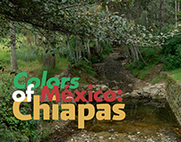 Colors of Mexico: Chiapas