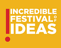 Incredible Festival Of Ideas.