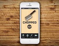 Chopped App Design