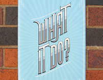 What It Do // Handmade Type Poster