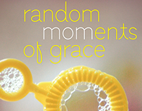 Random Moments of Grace