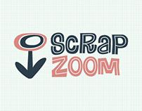 SCRAP ZOOM