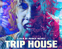 Trip House Theatrical Key Art Design