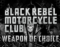 Weapon of Choice (BRMC)
