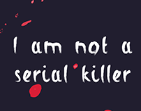 I am not a serial killer font