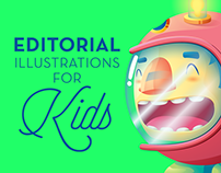 Editorial Illustrations for kids