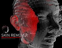 Skin remover