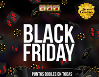 BLACK FRIDAY  / Gran Casino Cúcuta