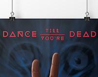 Dance Till You're Dead