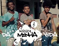 MÚSICA DA MINHA VIDA, 2017 - Série TV