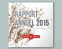 Rapport Annuel // Juliette & Chocolat