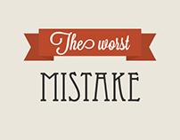 Typographic quote - The worst mistake