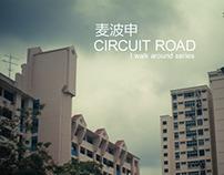 i walk around - circuit road