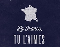 La France, tu l'aimes ou tu la kiffes.