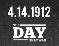THE DAY THAT WAS | 4.14.1912