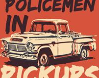 Policemen in Pickups // Gig Posters