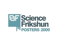 Science Frikshun Posters 2009