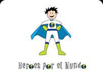 Heroes por el Mundo