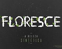 Floresce | Tipografia Experimental