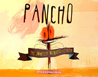 Pancho, the Smartest Mosquito...