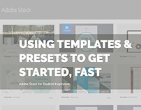 Using Design Templates and Presets to Get Started, Fast