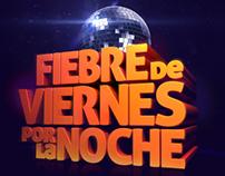 NEXTEL  /  FIEBRE DE VIERNES POR LA NOCHE