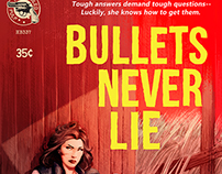 Bullets Never Lie
