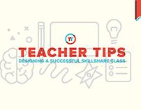 Teacher Tips: Designing a Successful Skillshare Class