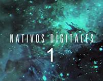 Episodio 01 Nativos Digitales - Dirección de fotografía