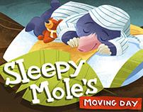 Sleepy Mole's Moving Day
