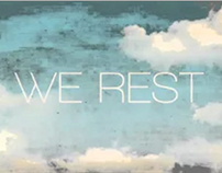 We Rest Animation