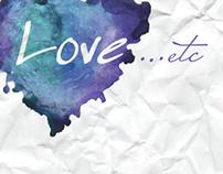 LOVE...etc