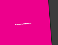 Monika Pavlechova / Selected works