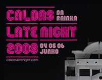 Caldas Late Night 2008 — Comunicação