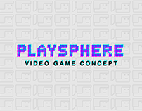 Playsphere: Video Game Concept