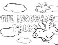 The Incessant Talker