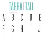 Tarra Tall Font