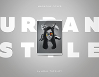 """Urban Style"" Magazine Cover"