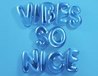 Vibes So Nice