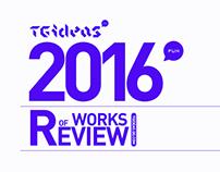【TGideas】2016 WORK REVIEW PART-02